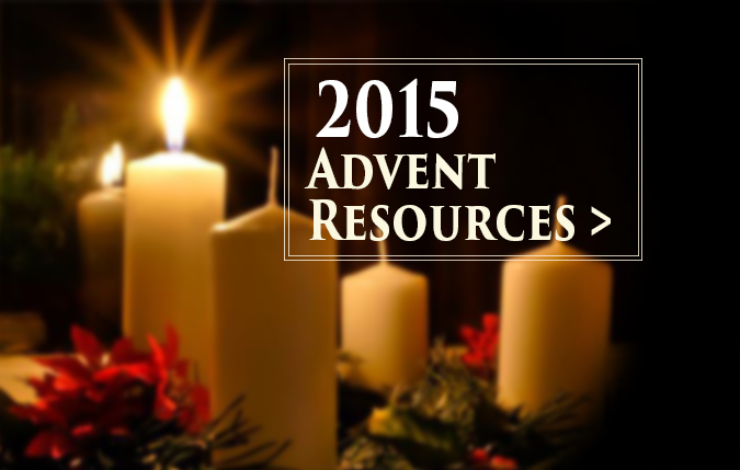 Resources for the 2015 Advent Season