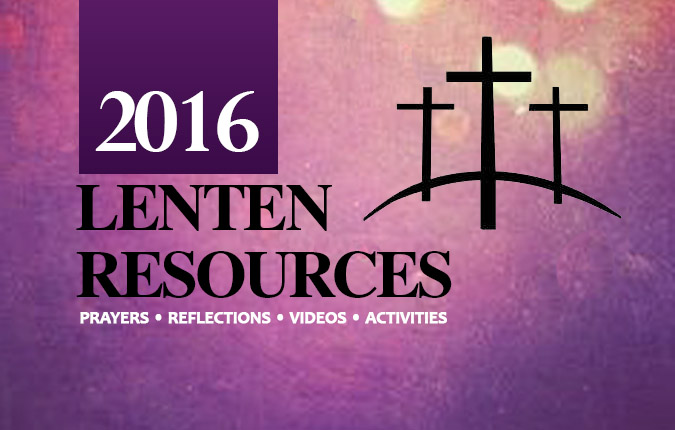 Resources for the 2016 Lenten Season