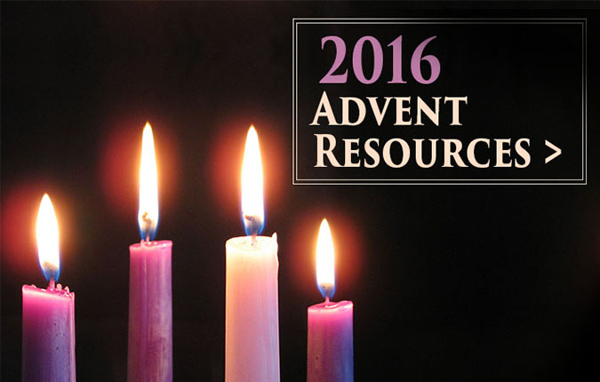 Resources for the 2016 Advent Season
